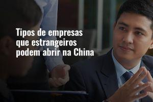 Tipos de empresas na China que estrangeiros podem abrir